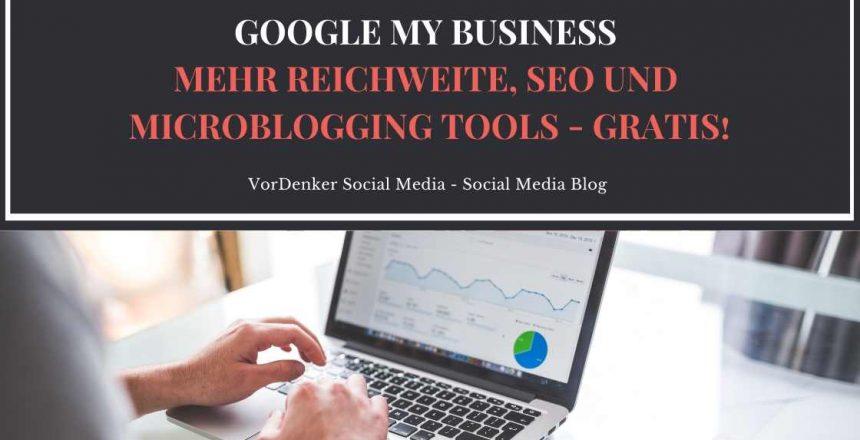 VorDenker_Socialmedia_GooglemyBusiness_Mehr_Reichweite_SEO_und_Mircoblogging_Tools_ohne_Kosten